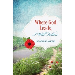 Where God Leads  I Will...