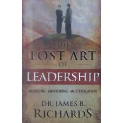 Lost Art Of Leadership