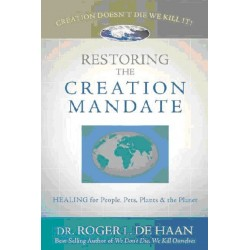Restoring The Creation Mandate