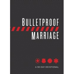 Bulletproof Marriage: A...