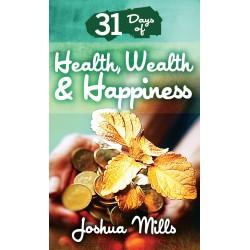 31 Days of Health  Wealth &...
