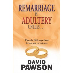 Remarriage Is Adultery...