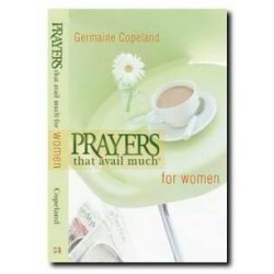Prayers That Avail Much For...