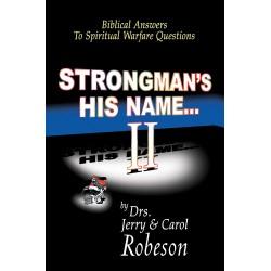 Strongmans His Name...II