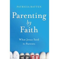 Parenting By Faith