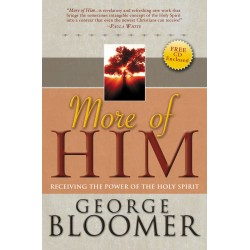 More Of Him: Receiving The...