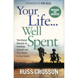 Your Life...Well Spent...