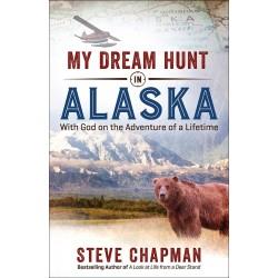 My Dream Hunt In Alaska