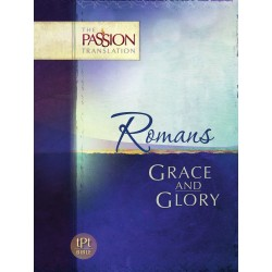 Romans: Grace And Glory...