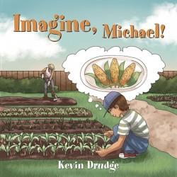 Imagine  Michael!