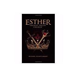 Esther: Present Truth Church