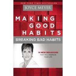 Making Good Habits Breaking...