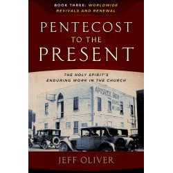 Pentecost To The Present:...