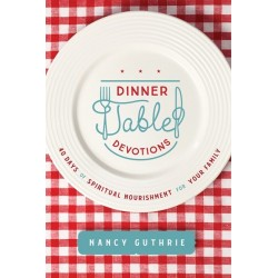 Dinner Table Devotions (Mar...
