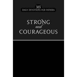 Strong And Courageous...