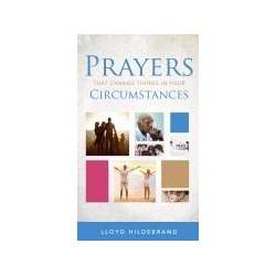 Prayers That Change Things...