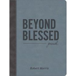Beyond Blessed...