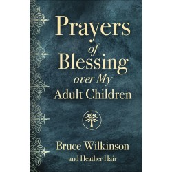 Prayers Of Blessing Over My...