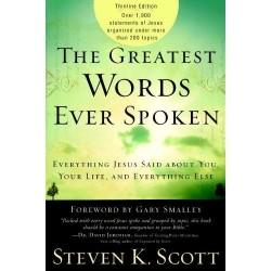 Greatest Words Ever Spoken