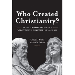 Who Created Christianity?...