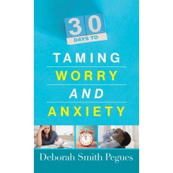 30 Days To Taming Worry And...