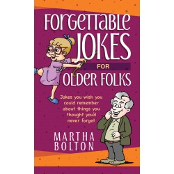 Forgettable Jokes For Older...