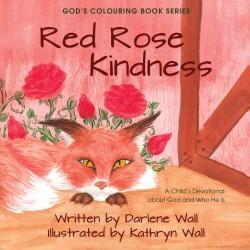 Red Rose Kindness (God's...