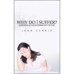 Why Do I Suffer?