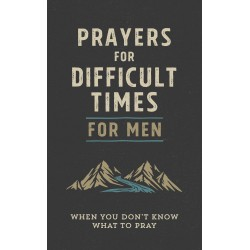 Prayers For Difficult Times...