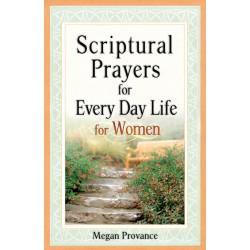 Scriptural Prayers For...
