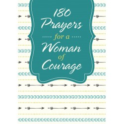 180 Prayers For A Woman Of...