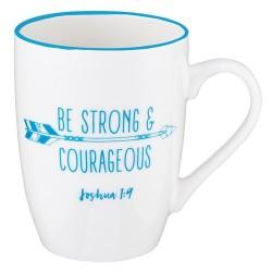 Mug-Strong & Courageous...
