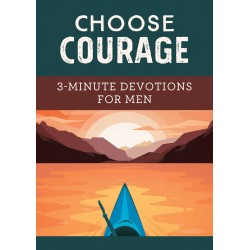 Choose Courage: 3-Minute...