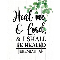 Pallet Art-Heal Me O Lord...