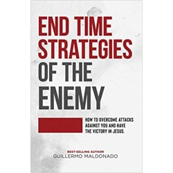 End Time Strategies Of The...
