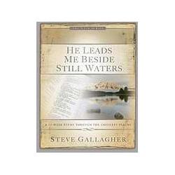 He Leads Me Beside Still...