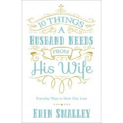 10 Things A Husband Needs...