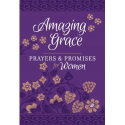 Amazing Grace: Prayers &...