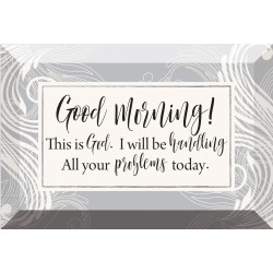 Glass Plaque-Good Morning!...