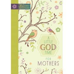 Little God Time For Mothers...