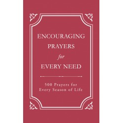 Encouraging Prayers For...