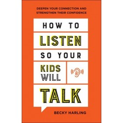 How To Listen So Your Kids...