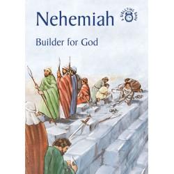 Nehemiah: Builder For God...