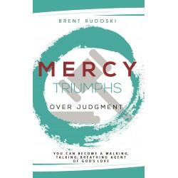 Mercy Triumphs Over Judgement